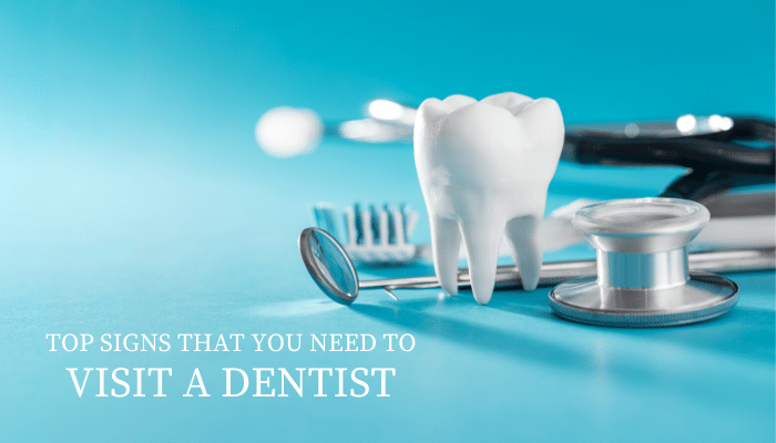 Top-Signs-That-You-Need-To-Visit-A-Dentist-Vistadent