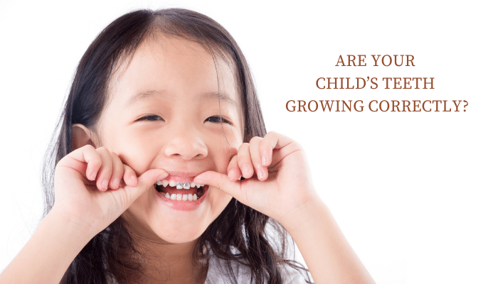 Are Your Child's Teeth Growing Correctly